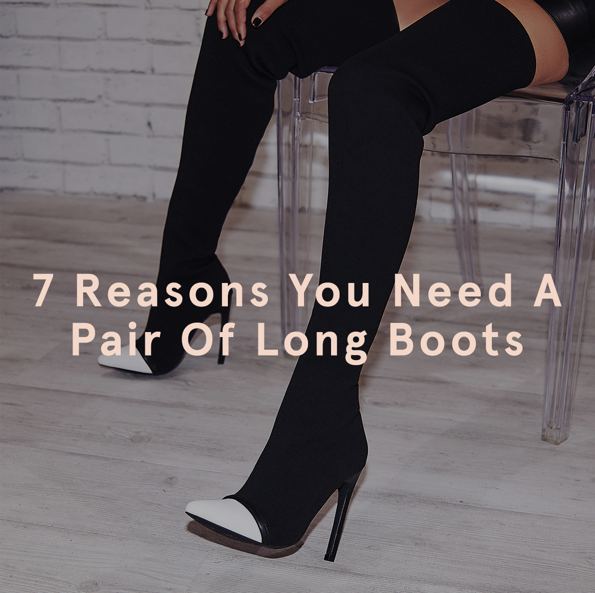 Reasons You Need A Pair Of Long Boots